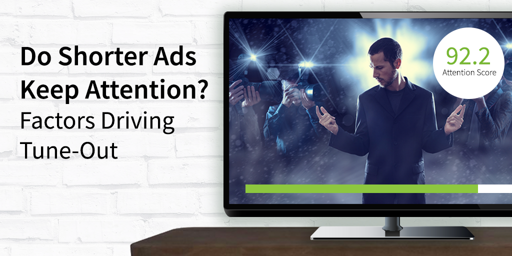 Do Shorter Ads Keep Attention? Factors Driving Tune Out