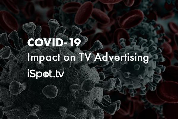 COVID-19 Impact on TV Advertising