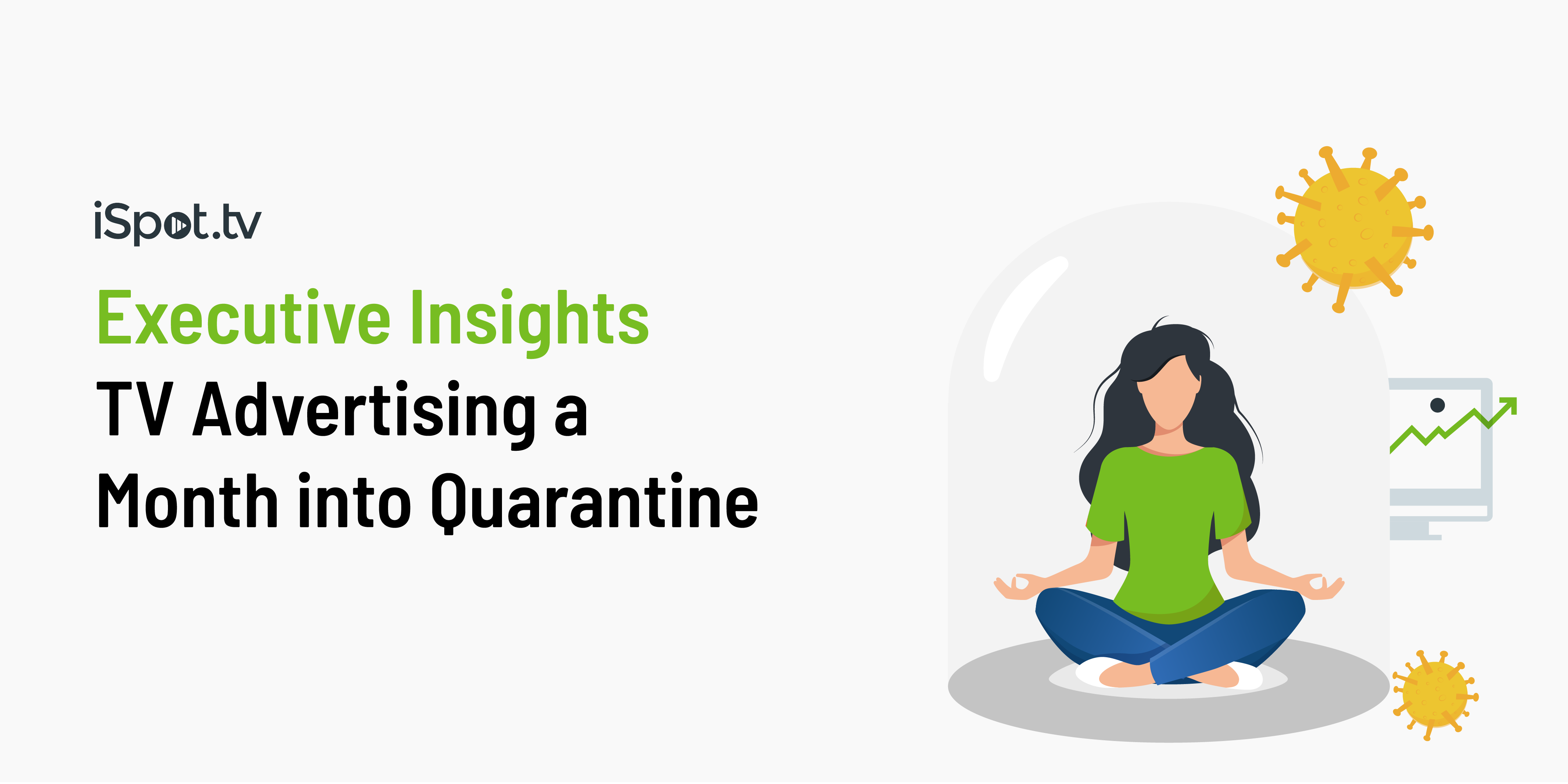 Executive Insights: TV Advertising a Month Into Quarantine