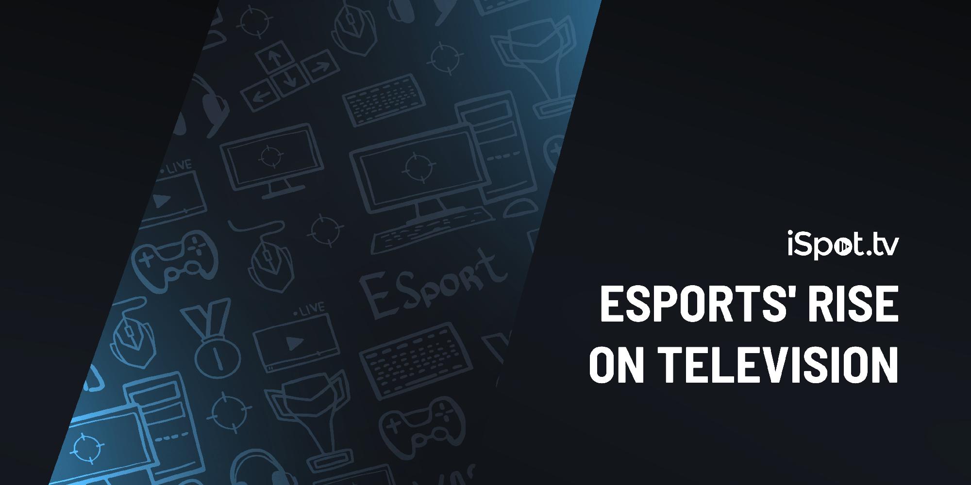 Esports' Rise on Television