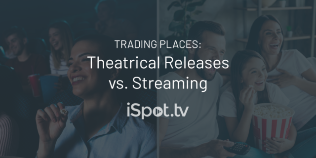 Trading Places: Theatrical Releases vs. Streaming