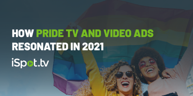 How Pride TV and Video Ads Resonated in 2021